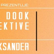 DIG FOR DISCO PREZENTUJE: Risky & Dook / Diskollektive / Kajko / Karol Aleksander