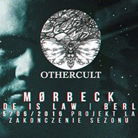 Zakończenie Techno Sezonu Projekt Lab by Othercult w/Mørbeck[Code is Law/Berlin]