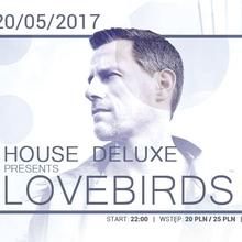 House Deluxe pres. Lovebirds