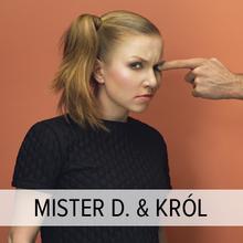 Mister D. & Król