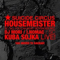 HOUSEMEISTER + I.NOMAC + KUBA SOJKA + DJ MORI