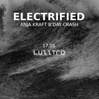 Electrified. pres Anja Kraft B'Day Crash / lista FB*