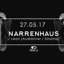 Narrenhaus /w Leon (Audioriver / Smolna)