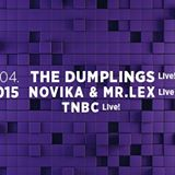 Tatarak Festival pres. The Dumplings / Novika & Mr. Lex / TNBC