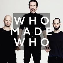 WhoMadeWho – Before Festiwal Tauron Nowa Muzyka 2015