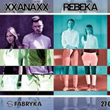 XXANAXX & REBEKA & KIXNARE