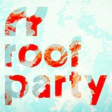 Roof Party – Majówka 2018