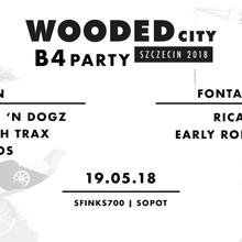 Wooded City B4 Party