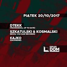 Dtekk / Szkatulski & Kosmalski / Kajko