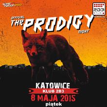 THE PRODIGY Night w KATOWICACH!