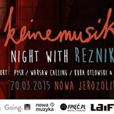 Keinemusik night w/ REZNIK