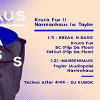 Narrenhaus: Tayler (Audiopole) // Break n' Bass pres. Kruca Fux vs Flip Da Floor