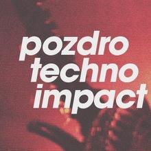 Pozdro Techno Impact IV: MAKATON x SNTS x ?