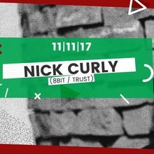 Nick Curly (8bit / Trust) | Świdnicka 12