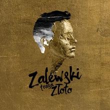 Krzysztof Zalewski Trasa Złoto