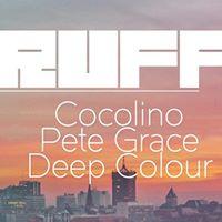 RUFF pres. Cocolino I Pete Grace I Deep Colour