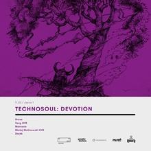 Technosoul: Devotion with Rrose / Varg / Mareena