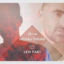 Smolna: Len Faki & Nosaj Thing