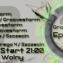 Groovestorm Episode 7