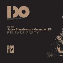 P23: Jacek Sienkiewicz release party