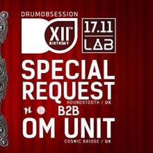 DrumObsession 12th Birthday: Special Request b2b Om Unit