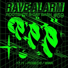 RAVE ALARM #59 Born To Be Wild
