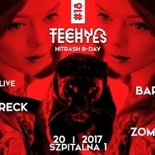 TECHNO TECHYES #18 w/ Michał Wolski LIVE + HiTrash B-DAY