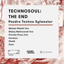 Technosoul: The End | Pozdro Techno Sylwester