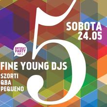 FINE YOUNG DJS | Qba, Szorti, Pequeno