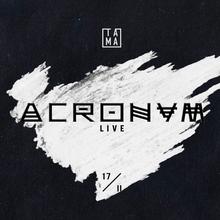 Monoteism #2: Acronym (live) / Dtekk / Sin