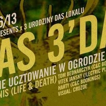 ŁOWCY x 3`DAY DAS LOKAL`u with DJ TENNIS (Life & Death)