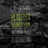 Ctrl + Alt + Del = HRABIOZA SOUNDSYSTEM