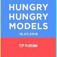 Hungry Hungry Models (jak dawniej) w Plażowej!