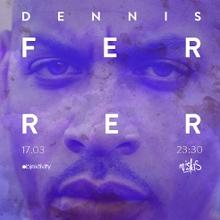 Smolna: Dennis Ferrer