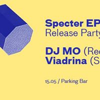 "VIADRINA – ""SPECTER EP"" – RELEASE PARTY feat. DJ MO!"