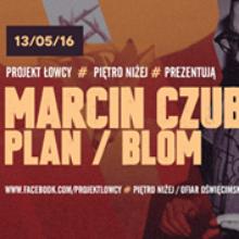 ŁOWCY x Marcin Czubala x Plan x Blóm