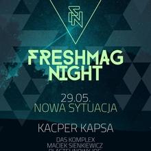 Freshmag Night pres. Kacper Kapsa | Das Komplex | Maciek Sienkiewicz | Plastelinowy Joe | Raff Labowski