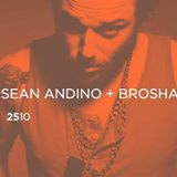 YANNICK ROBYNS + SEAN ANDINO + BROSHA (Bday Night)