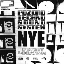 Pozdro Techno Sound System NYE Secret Location