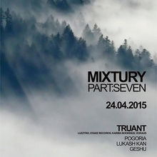 MIXTURY Part:Seven w/ TRUANT