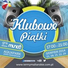 Muno.pl pres. Klubowe Piątki (pool party)