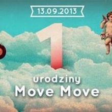1 Urodziny Move Move
