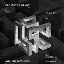 Projekt Labirynt 003: Ancient Methods / M. Szymczuk