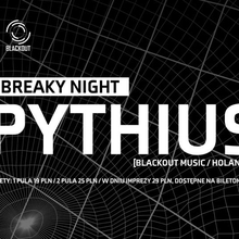 Breaky Night with Pythius [Blackout Music]