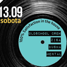 100% SATISFACTION IN THE HOUSE | OLDSCHOOL CREW