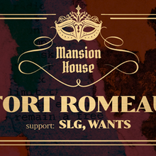 Mansion House #1: Fort Romeau