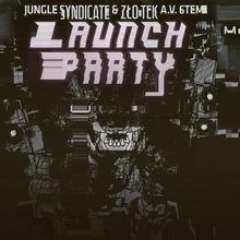 Jungle Syndicate & ZŁO-tEk.AV.6tEm – launch party