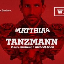 Welcome. #10 pres. MATTHIAS TANZMANN (Circoloco)