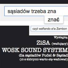 Poznaj swoich Sąsiadów [ZISA + WOSK Sound System]