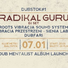 Radikal Guru / Roots Vibracja Sound System